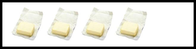 4 butter